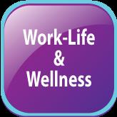 Work-Life & Wellness